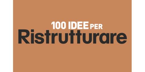 100 Idee per Ristrutturare, agosto 2019